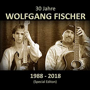 30 Jahre Wolfgang Fischer (special edition)