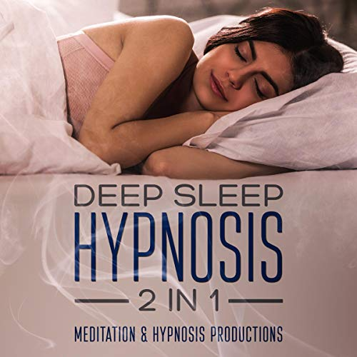 Deep Sleep Hypnosis: 2 in 1 cover art