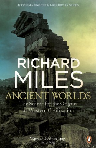 The Search for the Origins of Western Civilization [Kindle Edition]