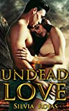 Undead Love: A Post-Apocalyptic Romance