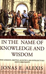 In the Name of Knowledge and Wisdom