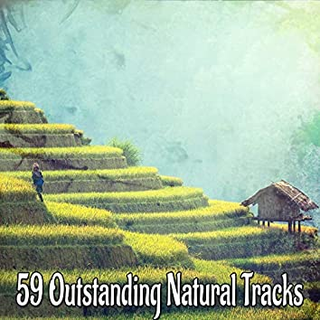 59 Outstanding Natural Tracks