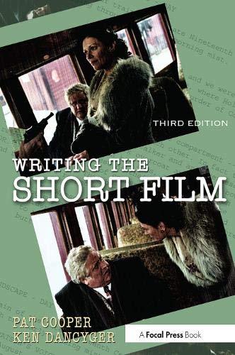 Writing the Short Film, Third Edition