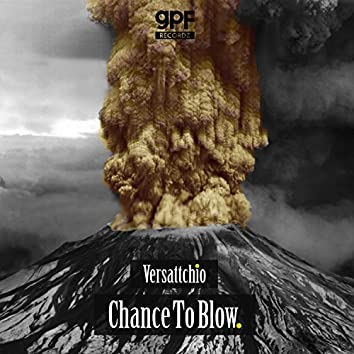 Chance to Blow