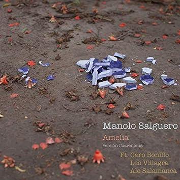 Amelia (feat. Carolina Bonillo, Leo Villagra & Alejandro Salamanca) (Versión Cuarentena)
