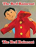 The Red Raincoat | Bedtime Stories For Kids: Make your child enjoy every moment, fun and happiness