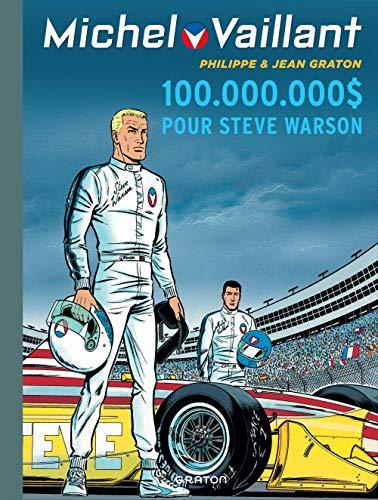 Michel Vaillant - tome 66 - Michel Vaillant 66 (rééd. Dupuis) 100.000.000 $ pour Steve Warson