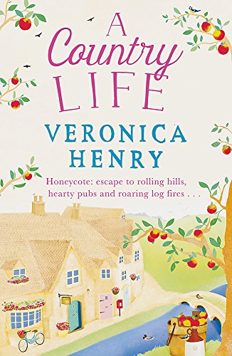 A Country Life: Book 2 in the Honeycote series