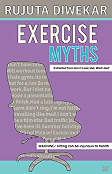 Exercise Myths by [Rujuta Diwekar]