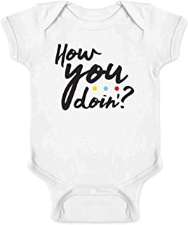 How You Doin'? 90s Quote Funny Retro Infant Baby Boy Girl Bodysuit