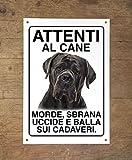 CANE CORSO Attenti al cane morde sbrana uccide e balla sui cadaveri (20X30)