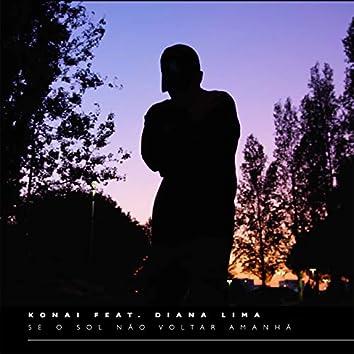 Se o Sol Não Voltar Amanhã (feat. Diana Lima)