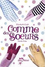 Comme Des Soeurs (French Edition)