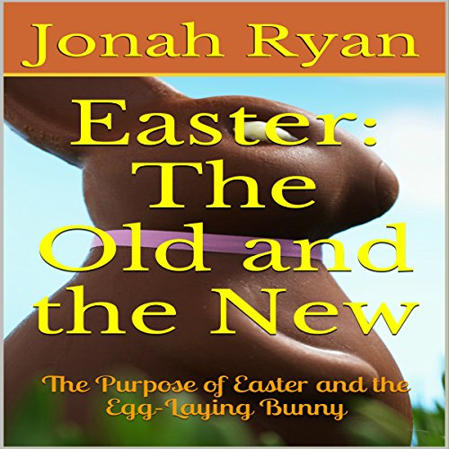 Easter: The Old and the New audiobook cover art