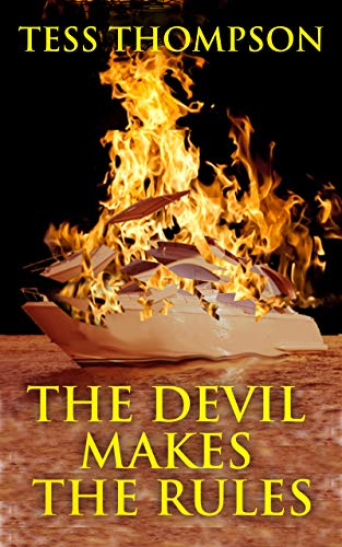 Book: The Devil Makes the Rules (A Chance O'Brien Novel Book 3) by Tess Thompson