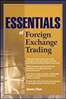 Essentials of Foreign Exchange (Essentials Series)