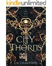 City of Thorns (The Demon Queen Trials Book 1)