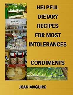 Helpful Dietary Recipes For Most Intolerance Condiments