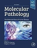 Molecular Pathology: The Molecular Basis of Human Disease (English Edition)