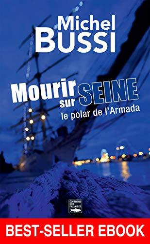 Mourir sur Seine: Best-seller ebook (ROMAN) (French Edition)