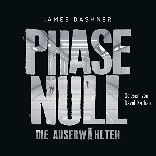Die Auserwählten: Phase Null (Maze Runner 0) audiobook cover art