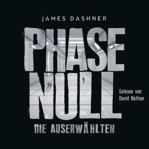 Die Auserwählten - Phase Null: Maze Runner 0