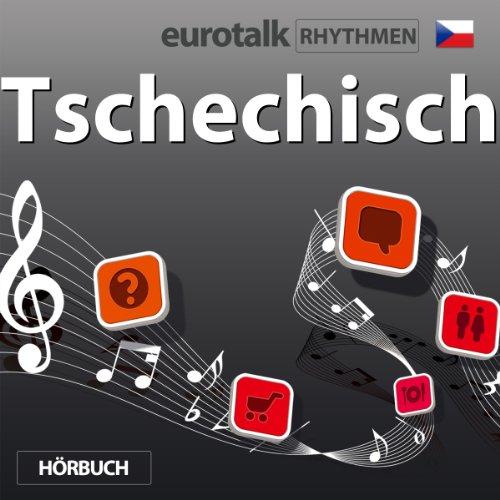EuroTalk Rhythmen Tschechisch                   Autor:                                                                                                                                 EuroTalk Ltd                               Sprecher:                                                                                                                                 Fleur Poad                      Spieldauer: 1 Std.     2 Bewertungen     Gesamt 5,0