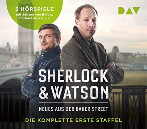 Sherlock & Watson. Neues aus der Baker Street. Die komplette erste Staffel: Hörspiele mit Johann von Bülow, Florian Lukas u.v.a. (5 CDs)