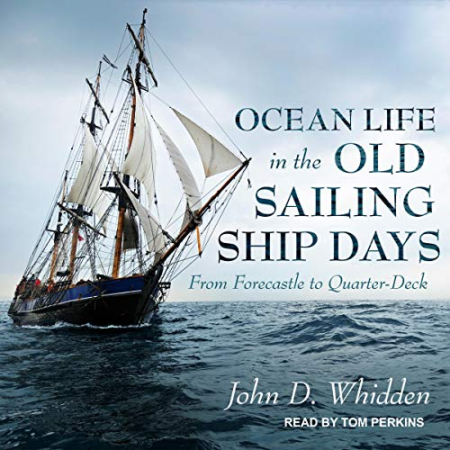 Ocean Life in the Old Sailing Ship Days cover art