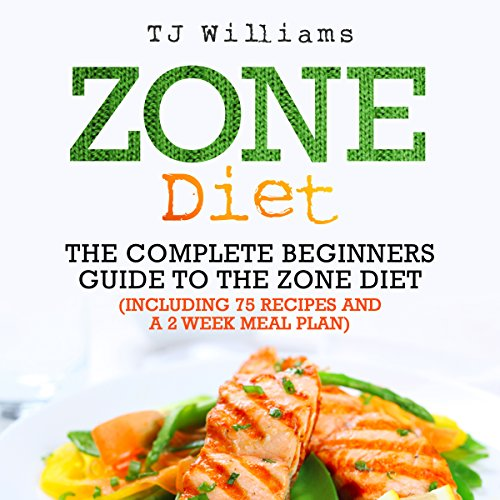 Zone Diet: The Ultimate Beginners Guide to the Zone Diet audiobook cover art