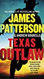 James Patterson's New Releases - Texas Outlaw