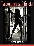 La commessa feticista (Le avventure di una fotomodella bisex Vol. 3) (Italian Edition)