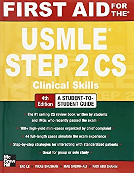 First Aid for the USMLE Step 2 CS Fourth Edition  First Aid USMLE
