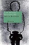 Con destino desconocido (Nuevos Tiempos) de Maya Rasker (11 feb 2014) Tapa blanda