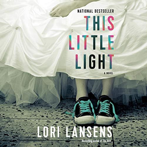 Lori Lansens This Little Light