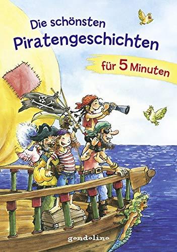 Die schönsten Piratengeschichten für 5 Minuten: Kurze Geschichten fürs erste Lesen für Kinder ab 8 Jahre für 6,00 €.