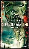 A.J. Kazinski: Die Auserwählten