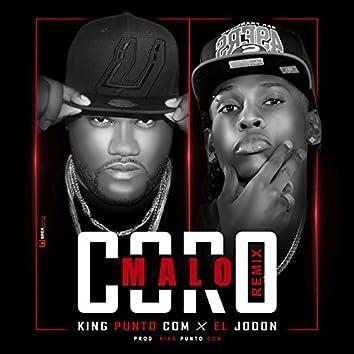Malo Coro (Remix)