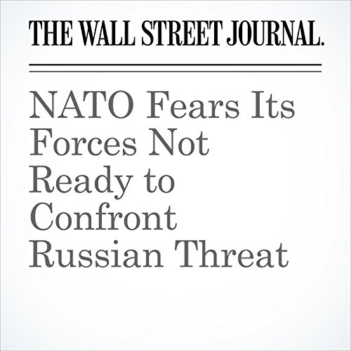 NATO Fears Its Forces Not Ready to Confront Russian Threat copertina