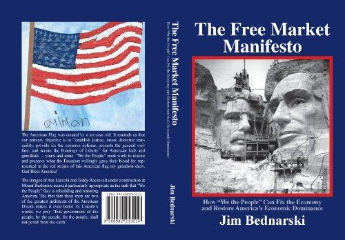 The Free Market Manifesto: How To Fix The Economy And Restore America's Economic Dominance (English Edition)