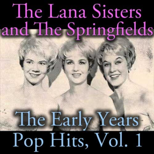 The Lana Sisters & The Springfields