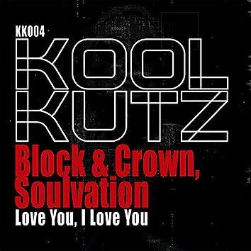 Love You, I Love You (Original Mix)