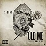 Old Me [Explicit]
