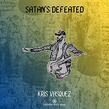Satan's Defeated