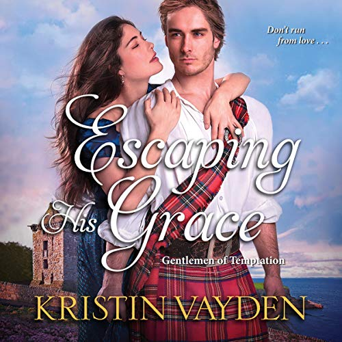 Escaping His Grace Audiobook By Kristin Vayden cover art