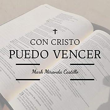 Con Cristo Puedo Vencer