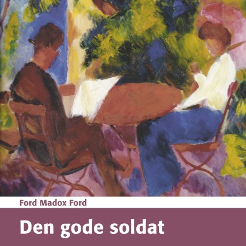 Den gode soldat [The Good Soldier] audiobook cover art