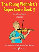 The Young Violinist's Repertoire, Bk 3 (Faber Edition) by Paul de Keyser(1998-12-01)