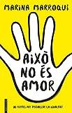 Això no és amor: 30 reptes per treballar la igualtat (No Ficció) (Catalan Edition)