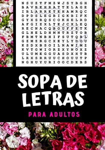 SOPA DE LETRAS PARA ADULTOS: 100 páginas | Soluciones incluidas | Palabras en varios temas